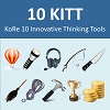 KoRe 10 Innovative Thinking Tools (10 KITT)