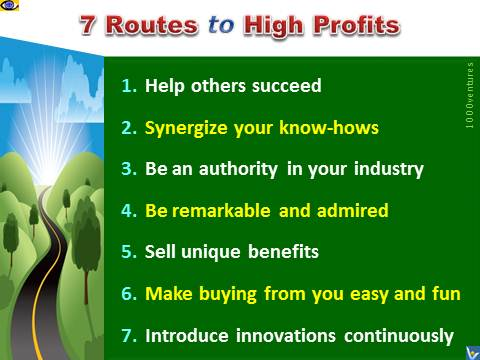7 Routes To High Profits - How To Create a Highly Profitable Business