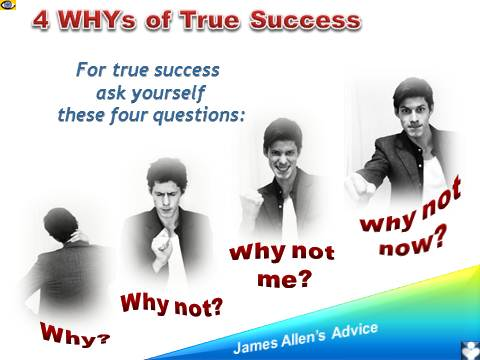 4 WHYs of True Success. Dennis Kotelnikov, emfographics, James Allen