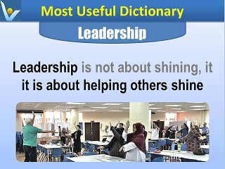 Leadership is about helping others shine Vadim Kotelnikov leader quotes