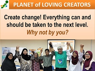 Create change! Innompic Planet of Loving Creators, Vadim Kotelnikov, Malaysia