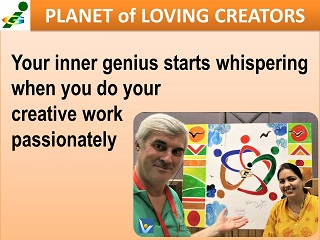Inspirational Quotes GENIUS Vadim Kotelnikov Your inner genius starts whispering when you do your creative work passionately.