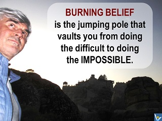 Vadim Kotelnikov burning belief quotes jumping pole from doing the difficult to doing the impossible