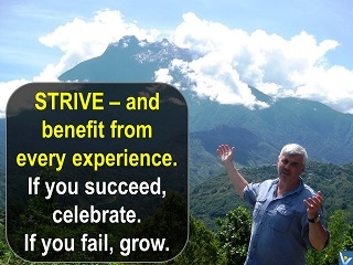 Best Success Faliure advice Strive and benefits from every experience Vadim Kotelnikov quotes