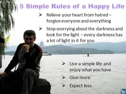 Happiness Rules: How To Live a Happy Life - give more, expect less, Vadim Kotelnikov