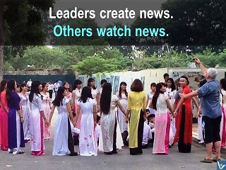Leaders vs others quotes Leaders create news, others watch news leadership questions Vadim Kotelnikov