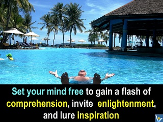 Set your mind free genius enlightenment quotes Vadim Kotelnikov relax comprehension