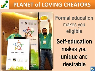 Self-education makes you unique and desirable Vadim Kotelnikov achievement quotes Planet of Loving Creators