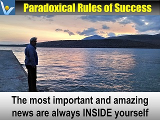 Best Selfdiscovery quotes Most important news are inside yourself Vadim Kotelnikov advice Paradoxical rules of success