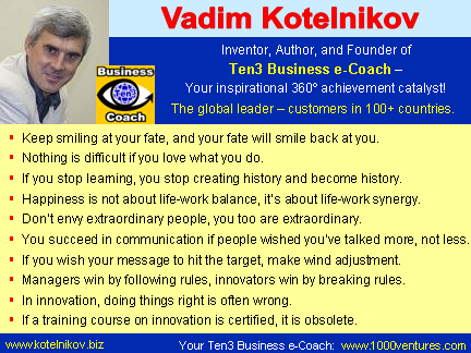 VADIM KOTELNIKOV: If you stop learning, you stop creating history and become history.